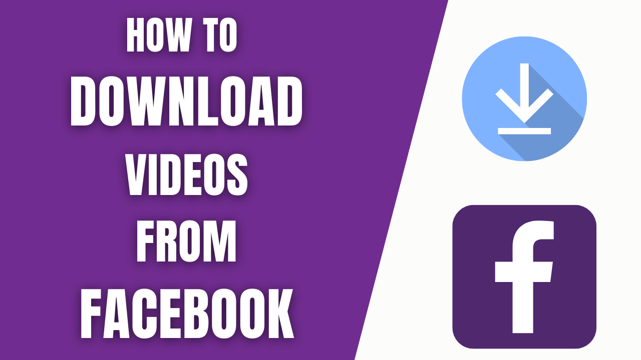 How to Download videos from Facebook?