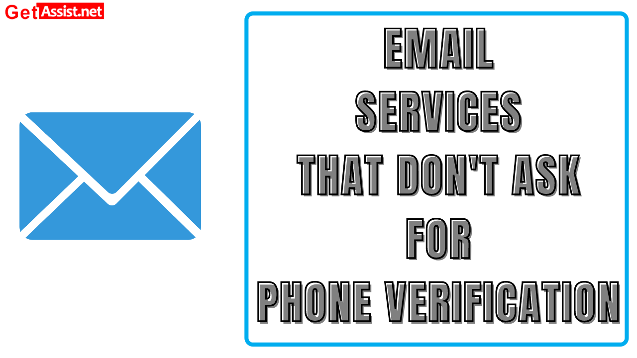 Top 5 email services which don't require phone number